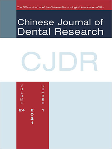 Chinese Journal of Dental Research, 1/2021
