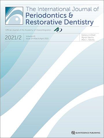 International Journal of Periodontics & Restorative Dentistry, 2/2021