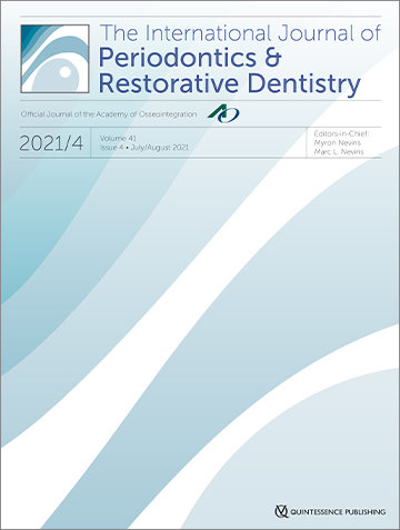 International Journal of Periodontics & Restorative Dentistry, 4/2021