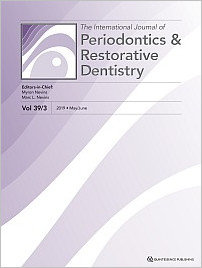 International Journal of Periodontics & Restorative Dentistry, 3/2019