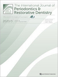 International Journal of Periodontics & Restorative Dentistry, 3/2020