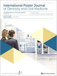 International Poster Journal of Dentistry and Oral Medicine, 2/2020