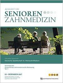 Senioren-Zahnmedizin, 3/2017