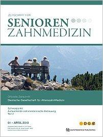 Senioren-Zahnmedizin, 1/2018