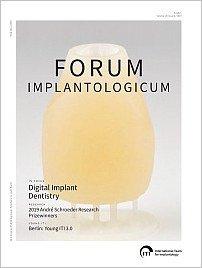 Forum Implantologicum, 2/2019