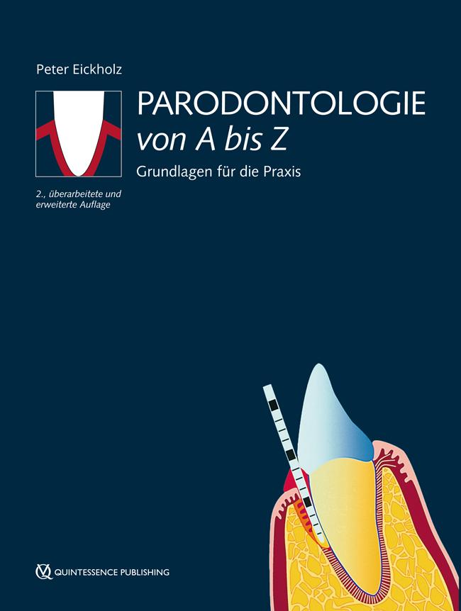 Eickholz: Parodontologie von A bis Z