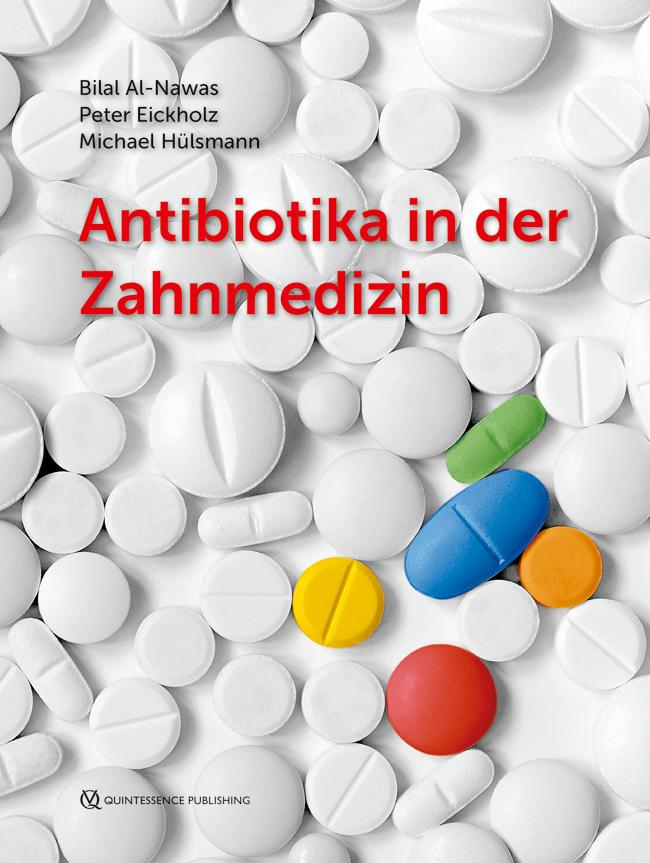 Al-Nawas: Antibiotika in der Zahnmedizin