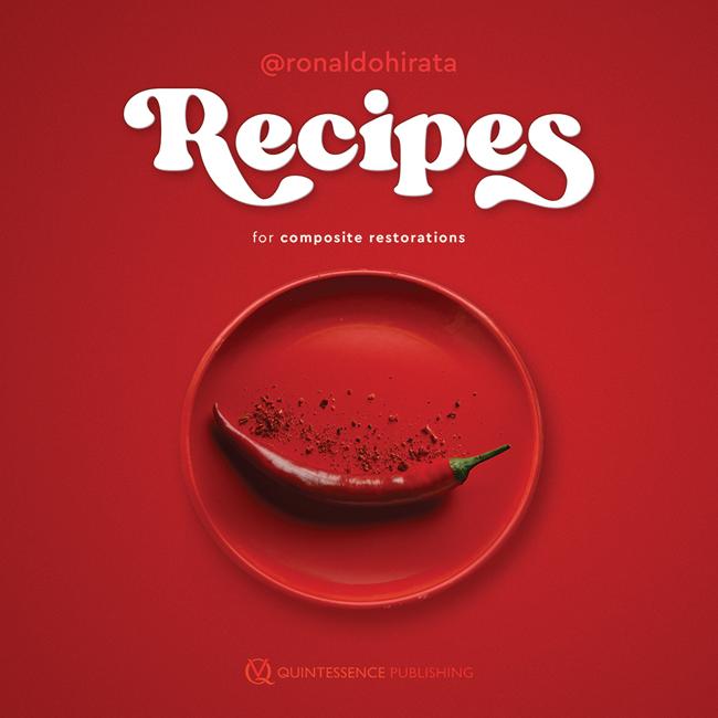 Hirata: Recipes for Composite Restorations