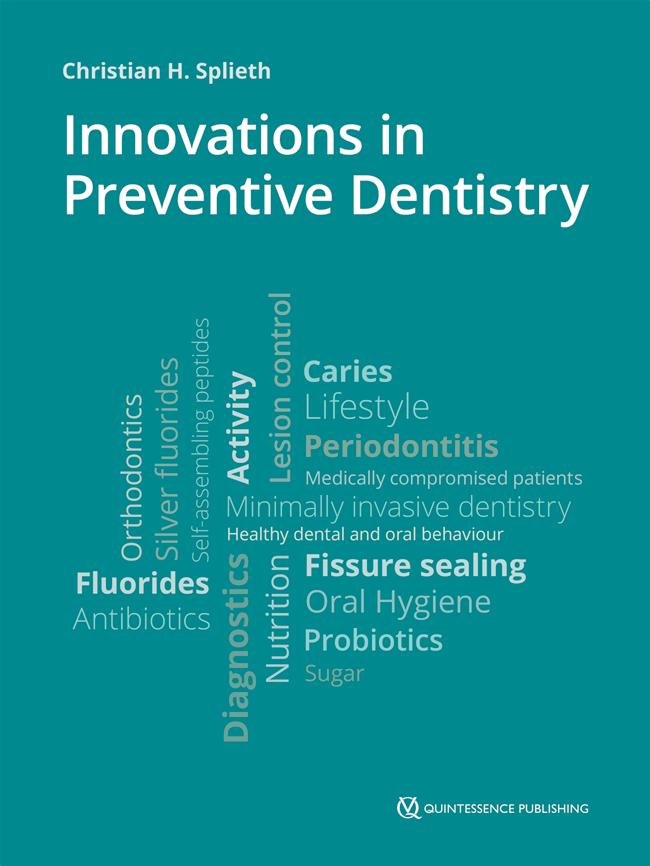 Splieth: Innovations in Preventive Dentistry
