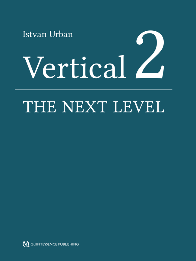 Urban: Vertical 2: The Next Level of Hard and Soft Tissue Augmentation