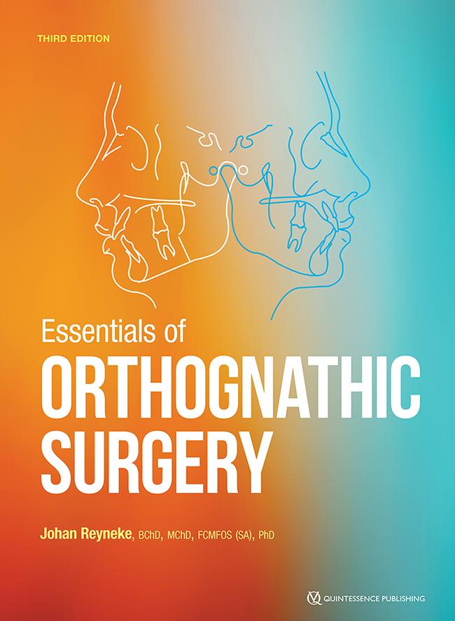 Reyneke: Essentials of Orthognathic Surgery
