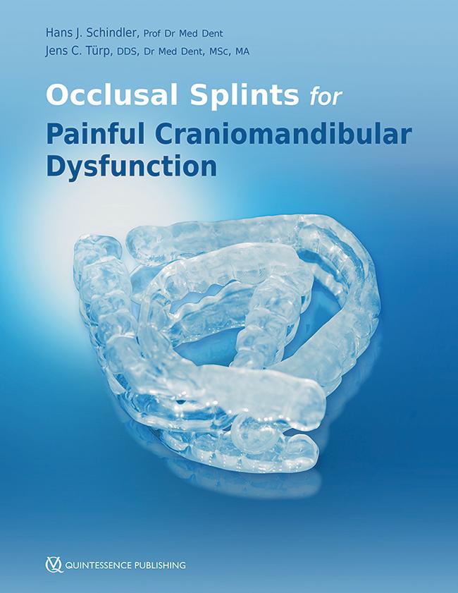 Schindler: Occlusal Splints for Painful Craniomandibular Dysfunction