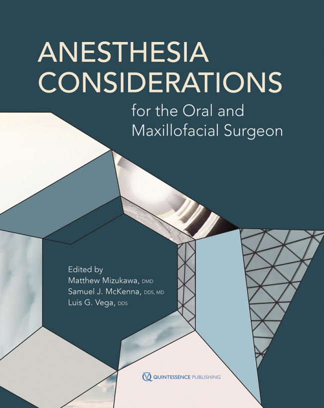 Mizukawa: Anesthesia Considerations for the Oral and Maxillofacial Surgeon