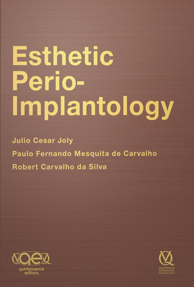 Joly: Esthetic Perio-Implantology