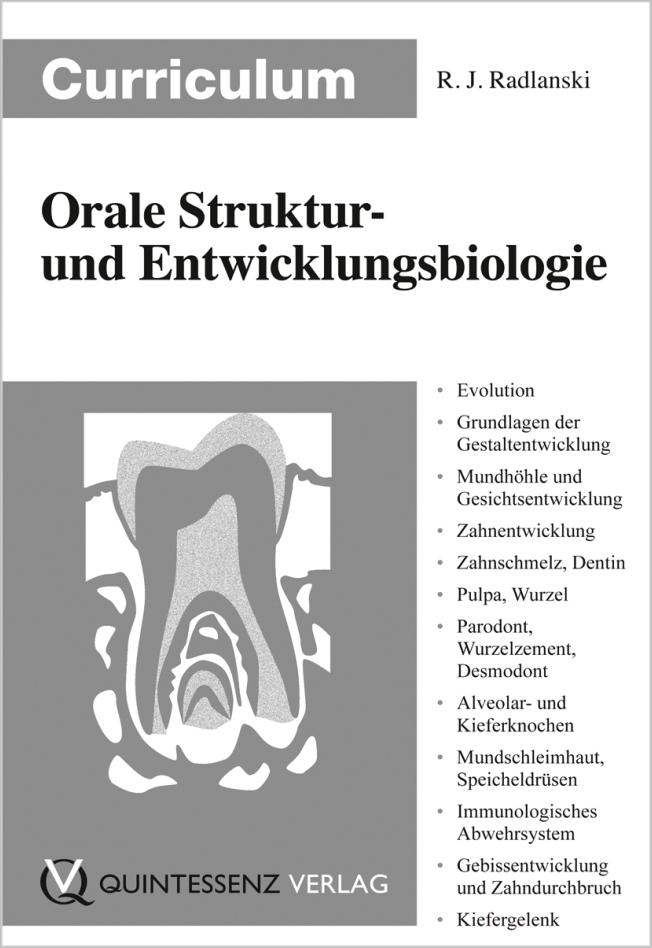 Radlanski: Curriculum Orale Struktur- und Entwicklungsbiologie