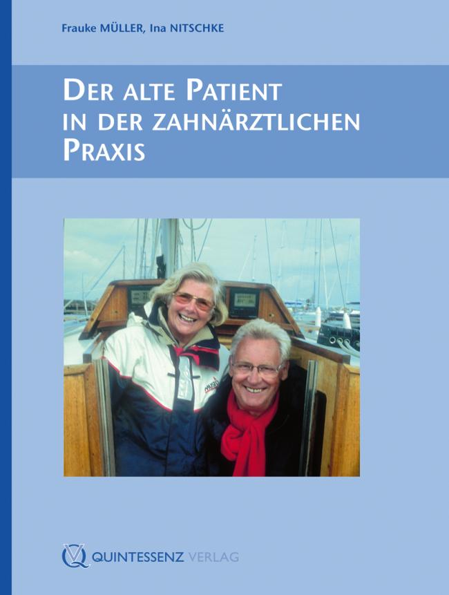 Müller: Der alte Patient in der zahnärztlichen Praxis