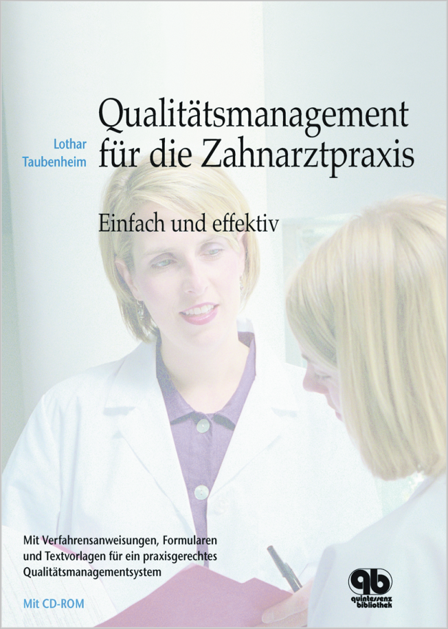Taubenheim: Qualitätsmanagement für die Zahnarztpraxis
