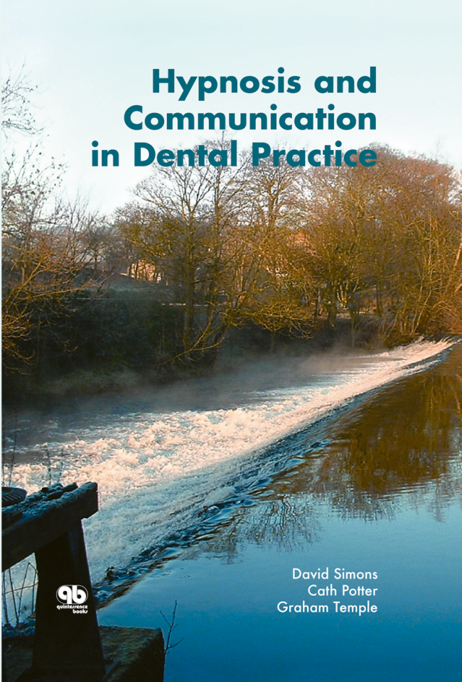 Simons: Hypnosis and Communication in Dental Practice