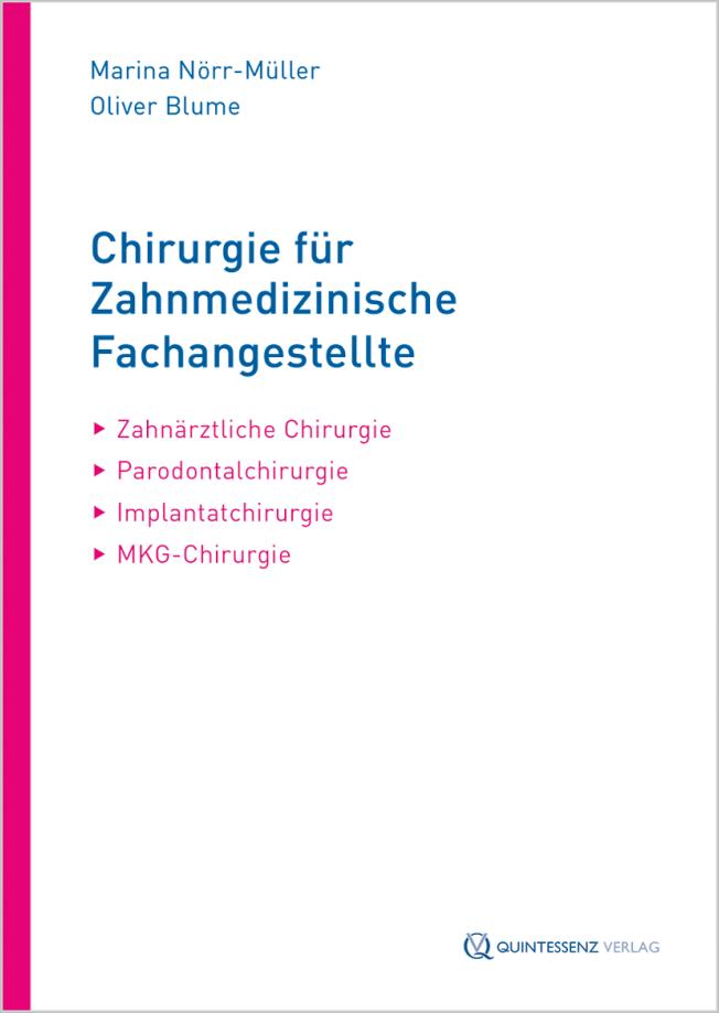 Nörr-Müller: Chirurgie für Zahnmedizinische Fachangestellte