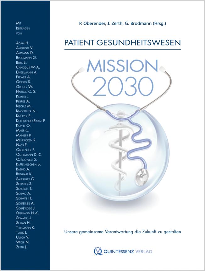 Oberender: Patient Gesundheitswesen: Mission 2030