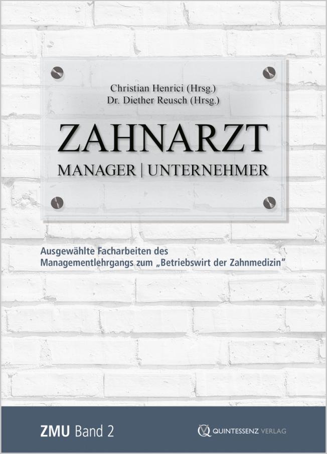 Henrici: Zahnarzt | Manager | Unternehmer Band 2