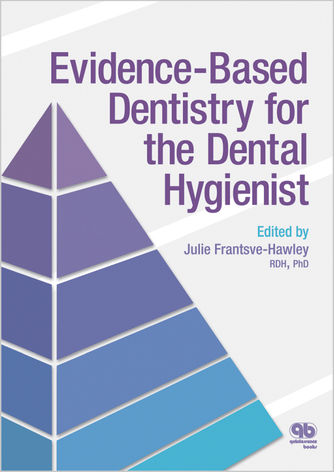Frantsve-Hawley: Evidence-Based Dentistry for the Dental Hygienist