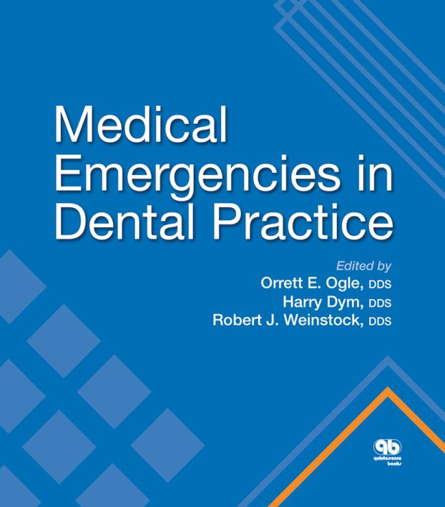 Ogle: Medical Emergencies in Dental Practice