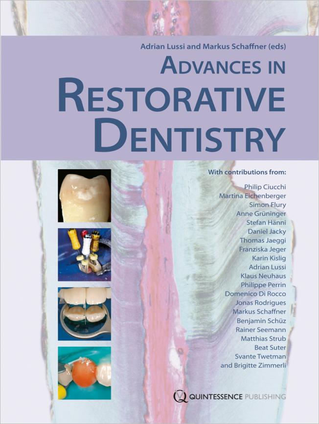 Lussi: Advances in Restorative Dentistry
