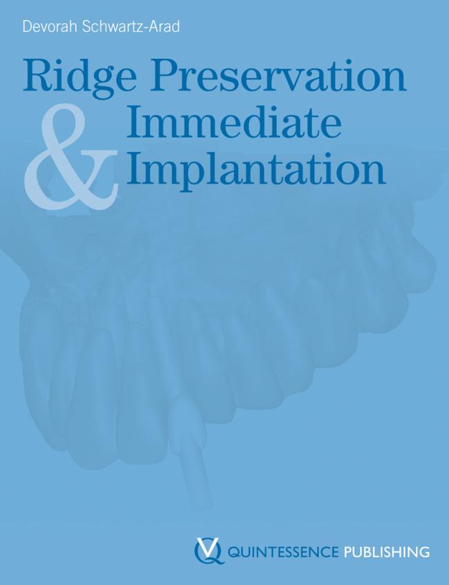 Schwartz-Arad: Ridge Preservation and Immediate Implantation
