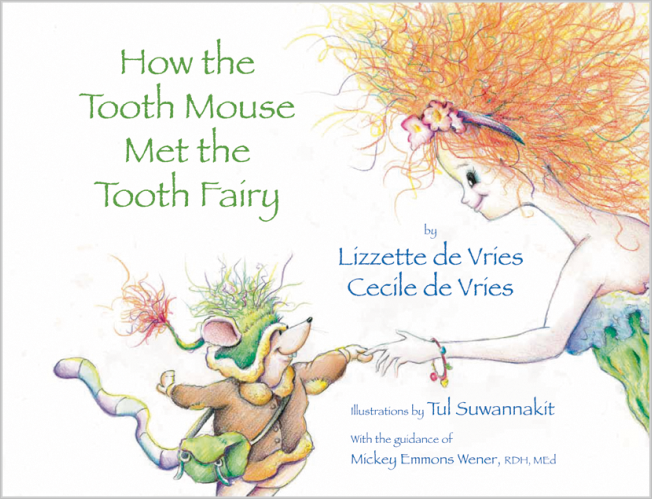de Vries: How the Tooth Mouse Met the Tooth Fairy