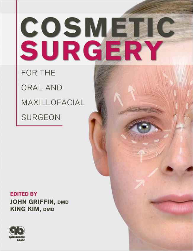 Griffin: Cosmetic Surgery for the Oral and Maxillofacial Surgeon