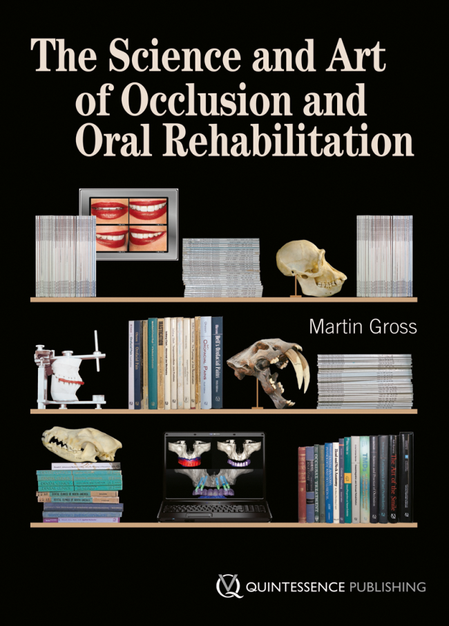 Gross: The Science and Art of Occlusion and Oral Rehabilitation