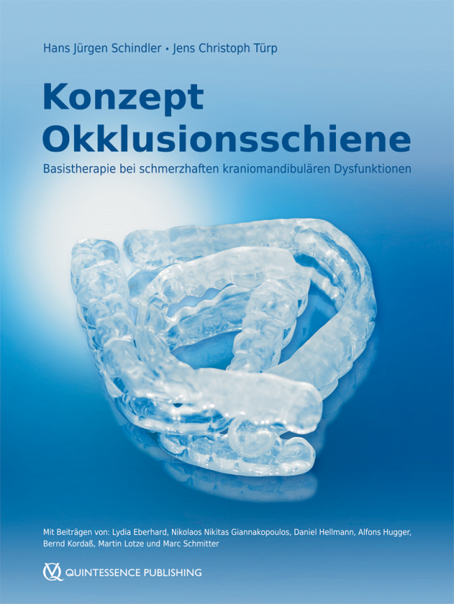 Schindler: Konzept Okklusionsschiene