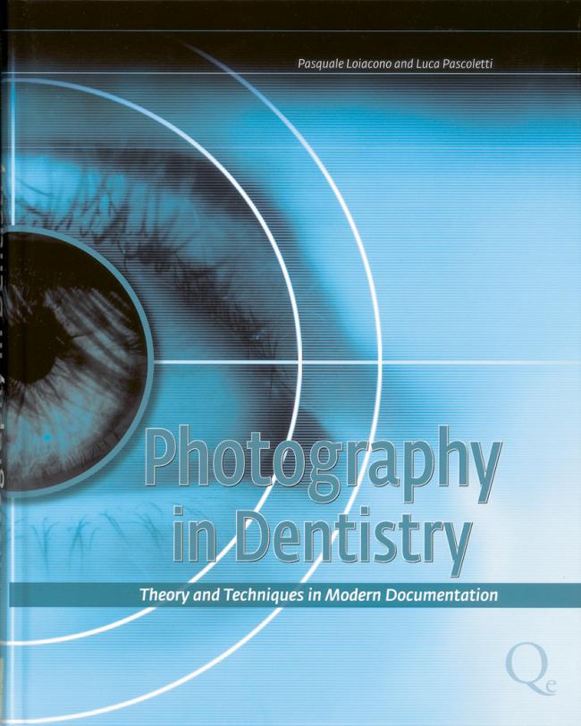 Loiacono: Photography in Dentistry
