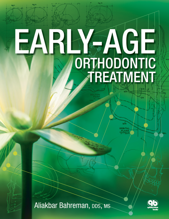 Bahreman: Early Age Orthodontic Treatment