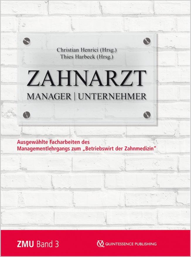 Harbeck: Zahnarzt | Manager | Unternehmer Band 3