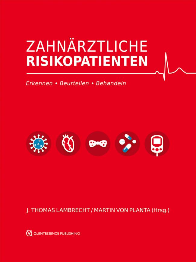 Lambrecht: Zahnärztliche Risikopatienten