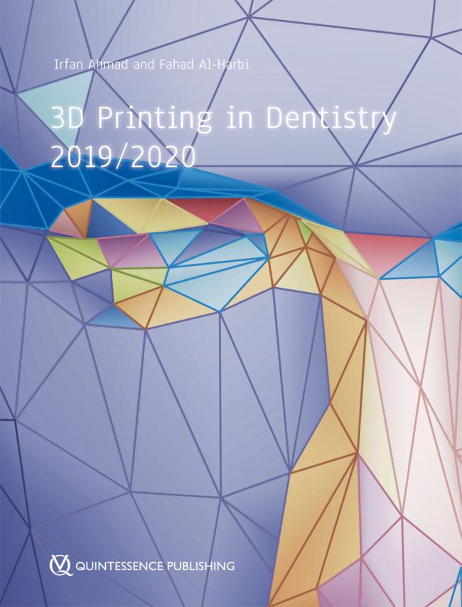 Ahmad: 3D Printing in Dentistry 2019/2020