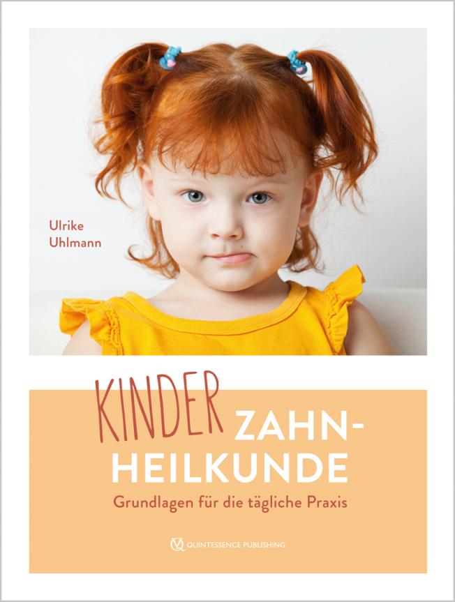 Uhlmann: Kinderzahnheilkunde