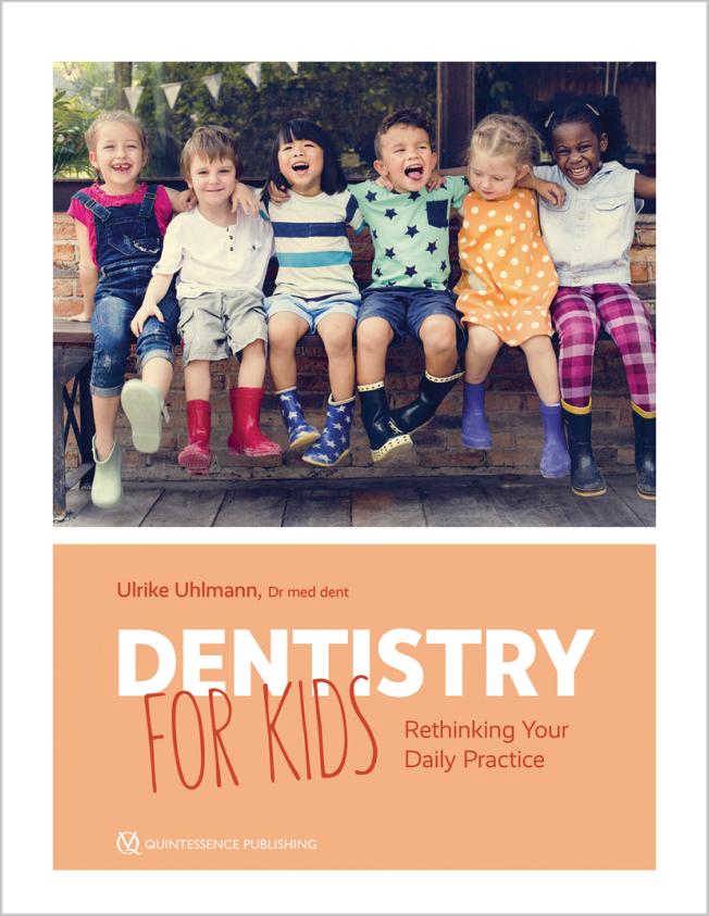 Uhlmann: Dentistry for Kids