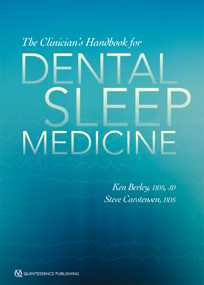 Berley: The Clinicians Handbook for Dental Sleep Medicine