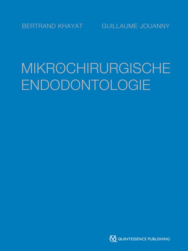 Khayat: Mikrochirurgische Endodontologie