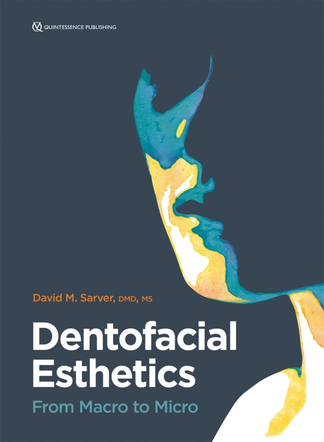 Sarver: Dentofacial Esthetics