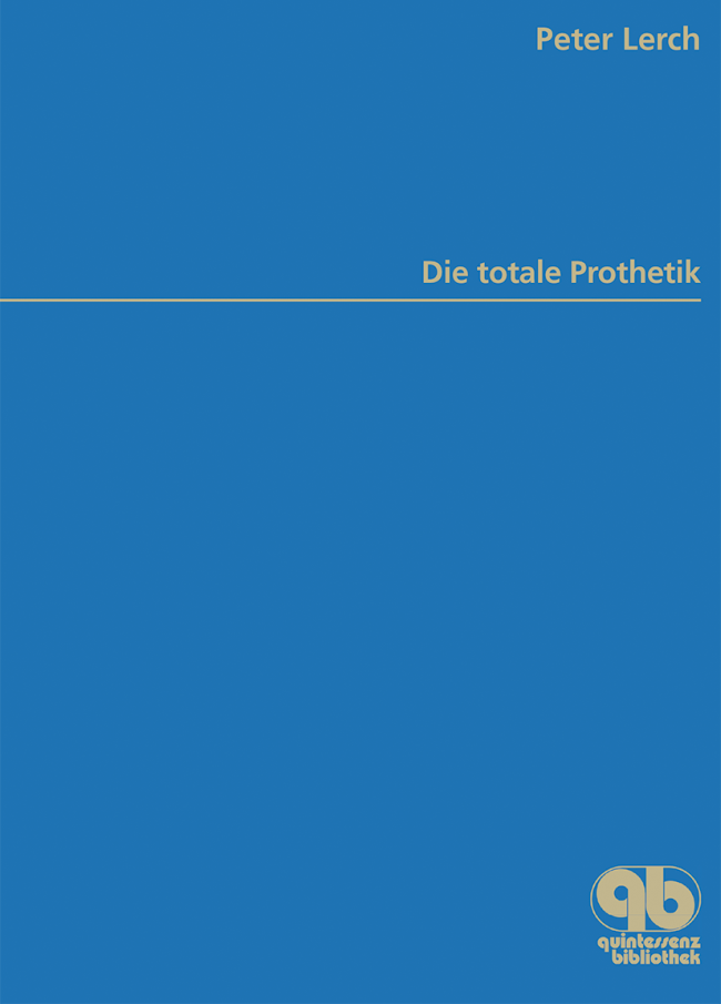 Lerch: Die totale Prothetik