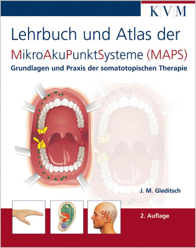 Gleditsch: Lehrbuch und Atlas der MikroAkuPunktSysteme (MAPS)