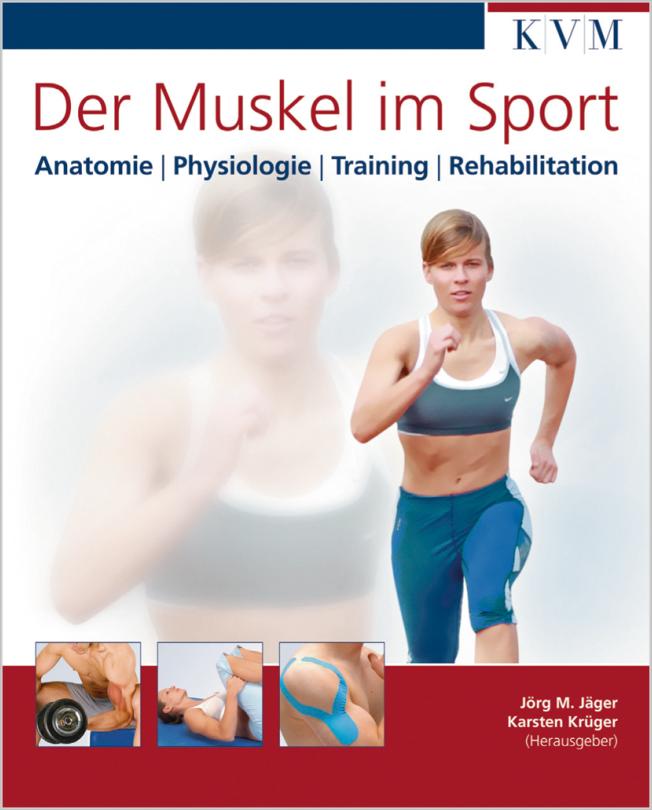 Jäger: Der Muskel im Sport