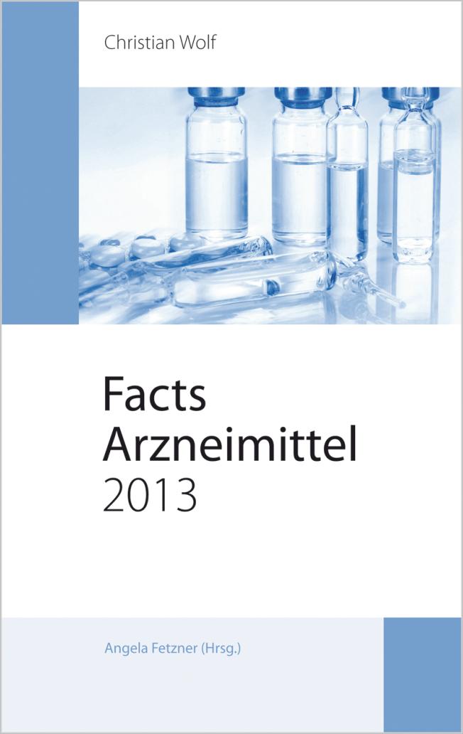 Wolf: Facts Arzneimittel 2013