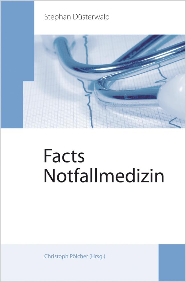 Düsterwald: Facts Notfallmedizin