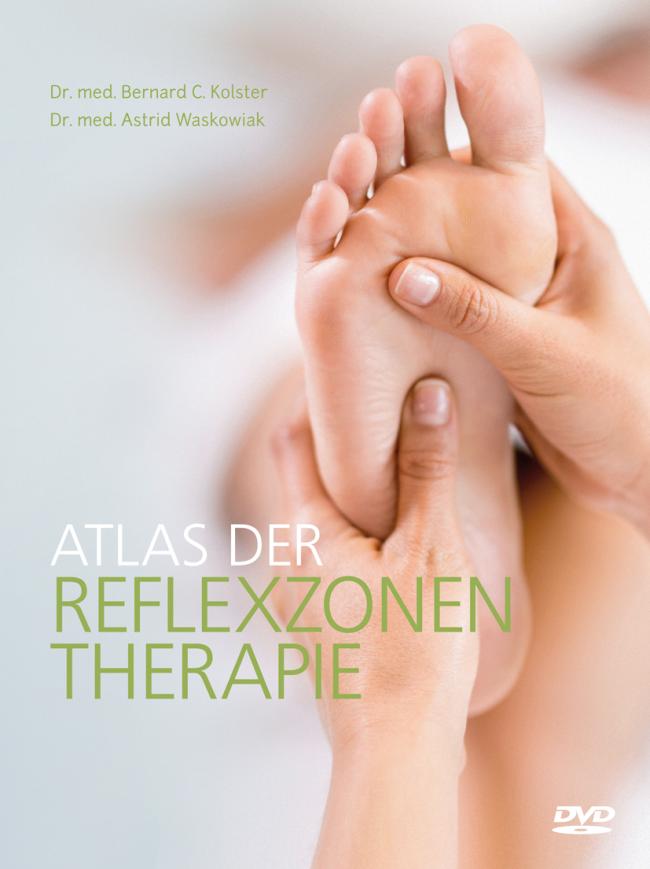 Kolster: Atlas der Reflexzonentherapie