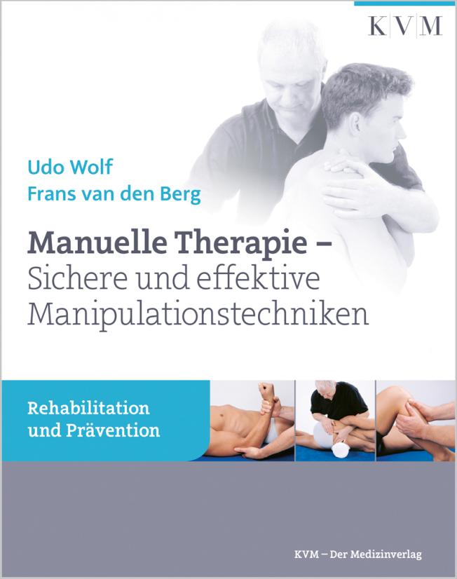 Wolf: Manuelle Therapie – Sichere und effektive Manipulationstechniken